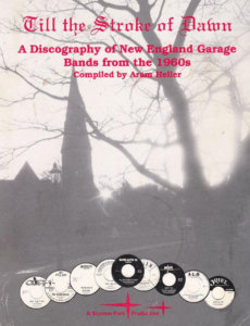 Till the Stroke of Dawn :: A Discography of New England Garage Bands from the 1960s