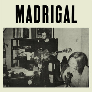 Madrigal :: S/T (1971)